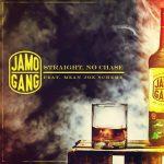 "Jamo Gang :  ""Straight, No Chase"" (feat. Mean Joe Scheme)"
