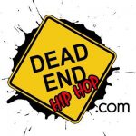 Dead End Hip Hop Is Looking For Writers!!! APPLICATIONS DUE MAY 1ST.