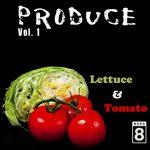 "Produce: ""Lettuce & Tomato"" [Beat Tape Stream]"