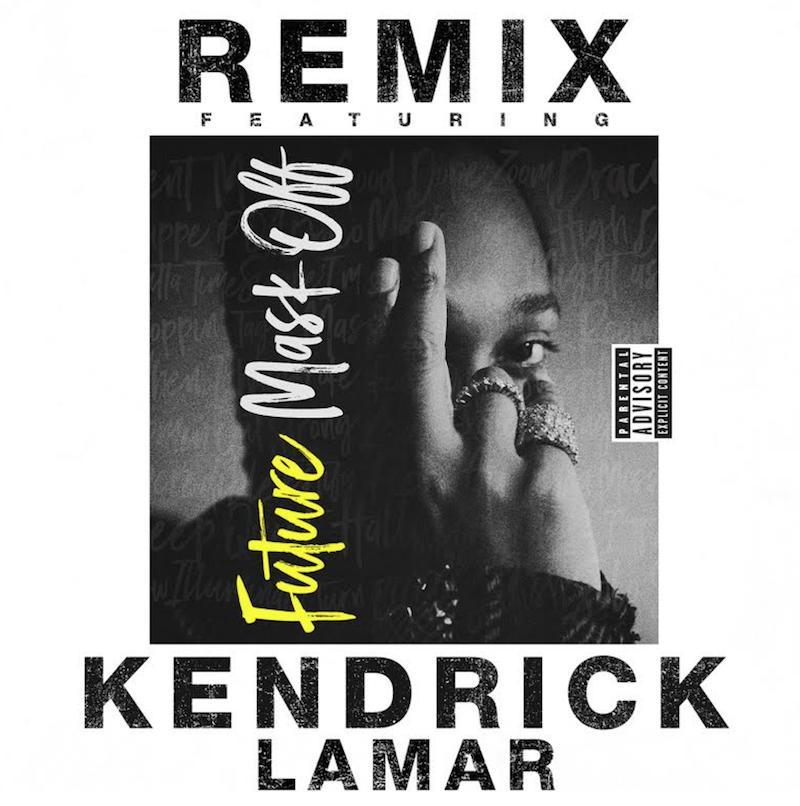 future-kendrick-mask-off-remix-mp3